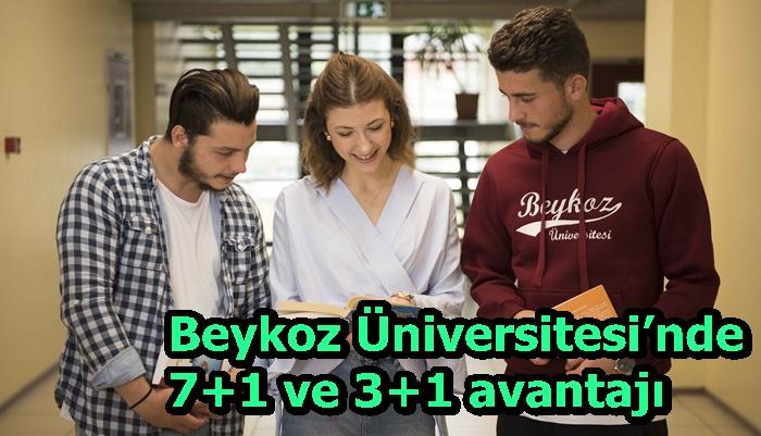 Beykoz Üniversitesi'nde 7+1 ve 3+1 avantajı