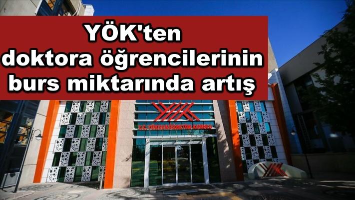 YÖK, Türkiye'nin öncelikli alanlarında doktora yapan öğrencilerin burs miktarını artırdı