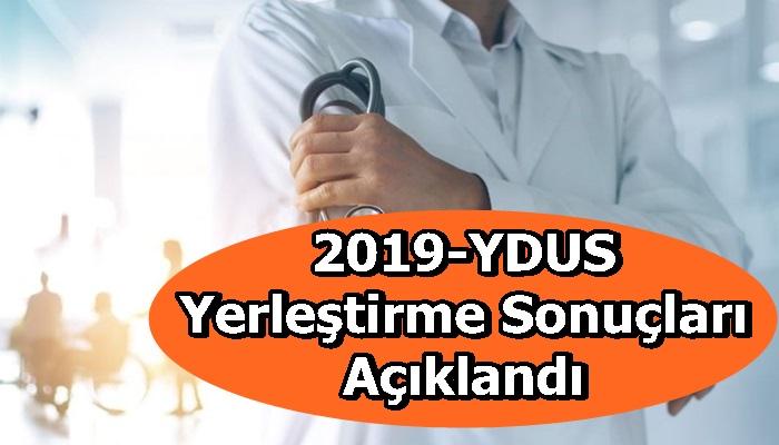 2019-YDUS Yerleştirme Sonuçları Açıklandı