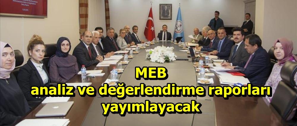 MEB analiz ve değerlendirme raporları yayımlayacak