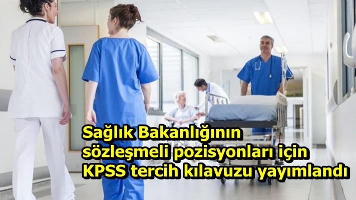 Sağlık Bakanlığının sözleşmeli pozisyonları için KPSS tercih kılavuzu yayımlandı