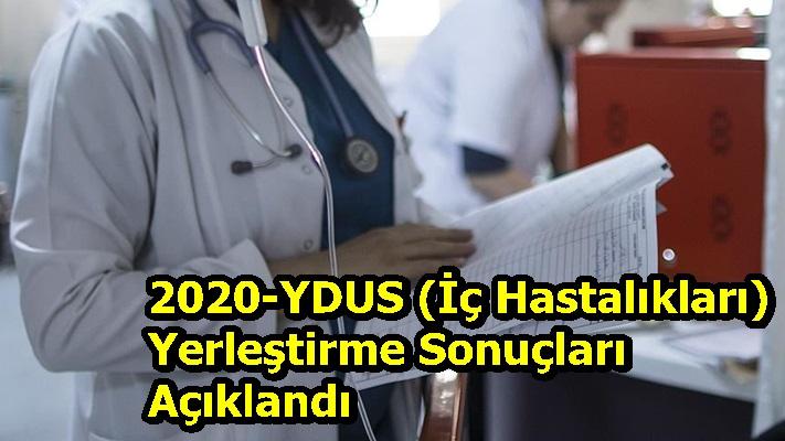 2020-YDUS (İç Hastalıkları)Yerleştirme Sonuçları Açıklandı