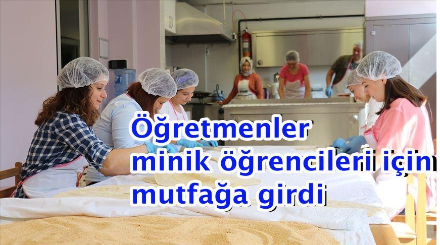 Öğretmenler minik öğrencileri için mutfağa girdi