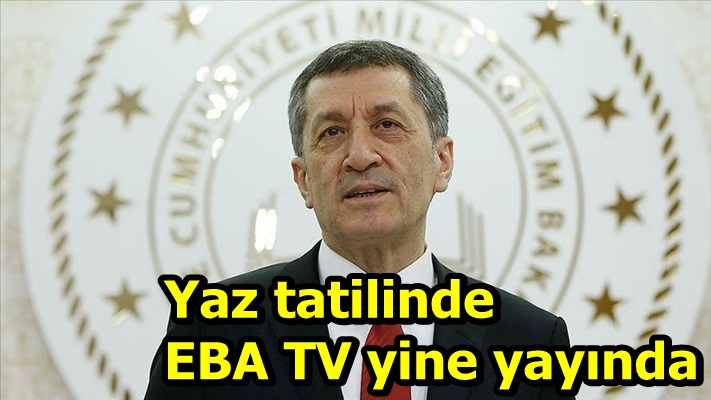 Yaz tatilinde EBA TV yine yayında