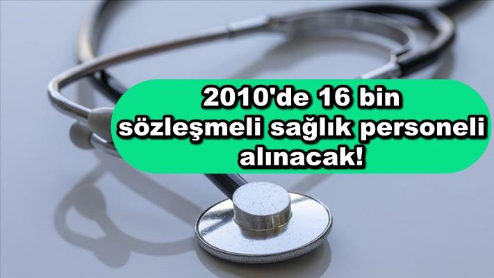 16 bin sözleşmeli sağlık personeli alınacak!