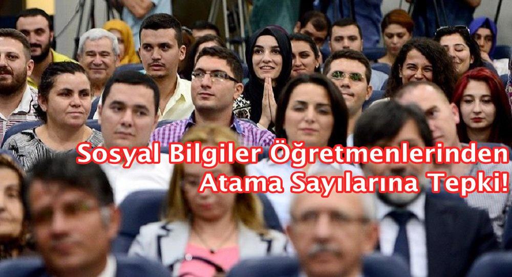 Sosyal Bilgiler Öğretmenlerinden Atama Sayılarına Tepki!