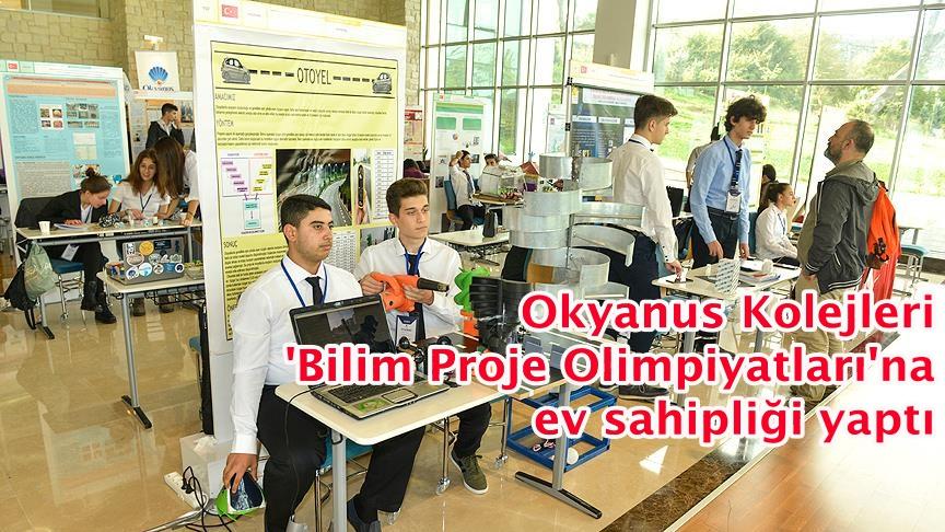 Okyanus Kolejleri 'Bilim Proje Olimpiyatları'na ev sahipliği yaptı