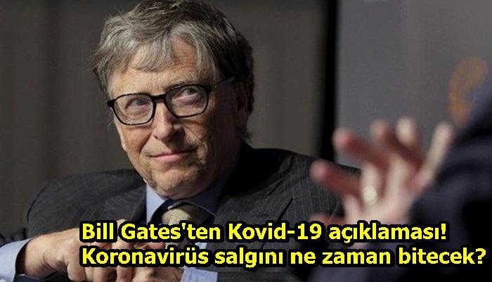 Bill Gates'ten Kovid-19 açıklaması! Koronavirüs salgını ne zaman bitecek?