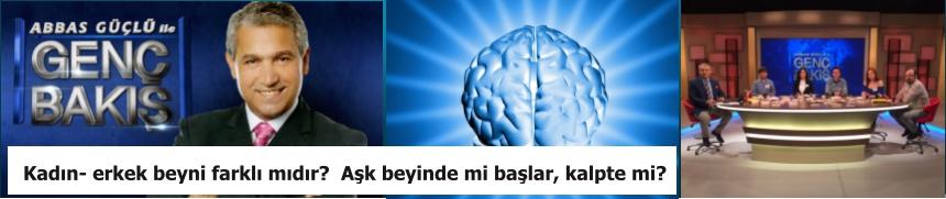 Kadın- Erkek Beyni farklı mıdır?  Aşk Beyinde mi Başlar, Kalpte mi?