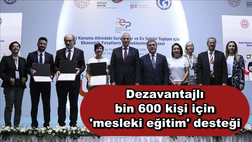 Dezavantajlı bin 600 kişi için 'mesleki eğitim' desteği