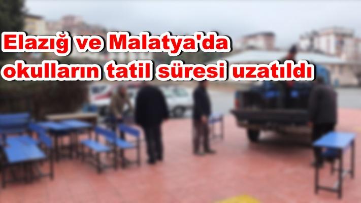 Elazığ ve Malatya'da okulların tatil süresi uzatıldı