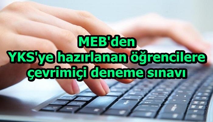 MEB'den YKS'ye hazırlanan öğrencilere çevrimiçi deneme sınavı