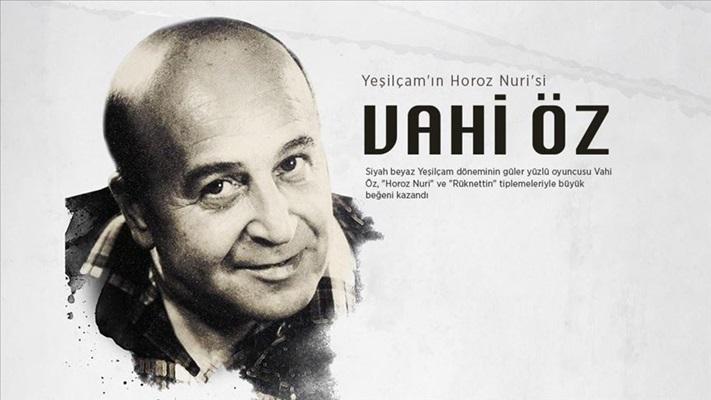 Yeşilçam'ın 'Horoz Nuri'si: Vahi Öz