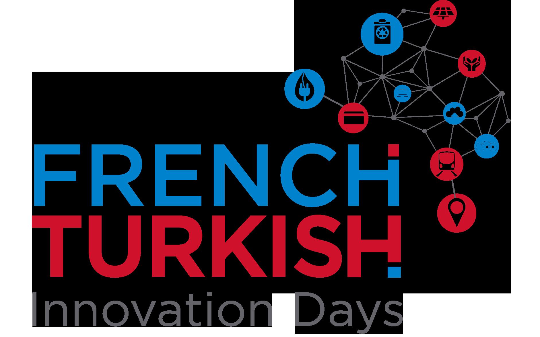 Türk – Fransız İnovasyon Günleri « Akıllı Şehirler » başlıyor!
