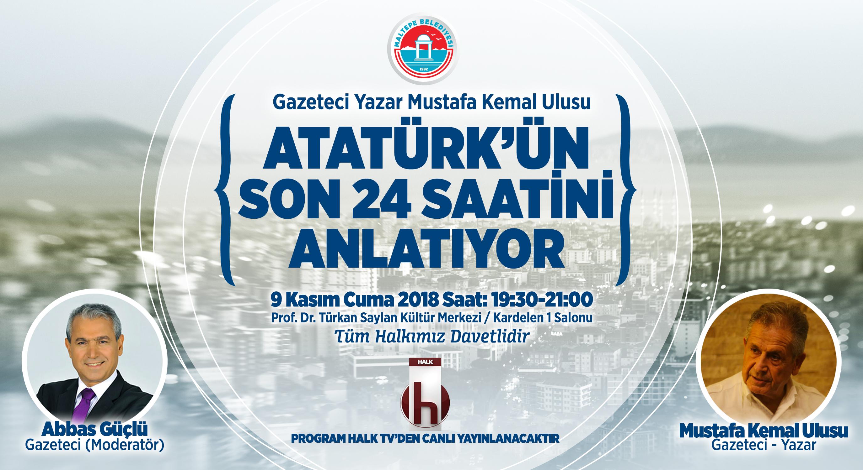 Atatürk'ün son 24 saati...