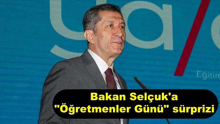 """Bakan Selçuk'a """"Öğretmenler Günü"""" sürprizi"""