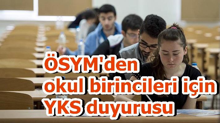 ÖSYM'den okul birincileri için YKS duyurusu