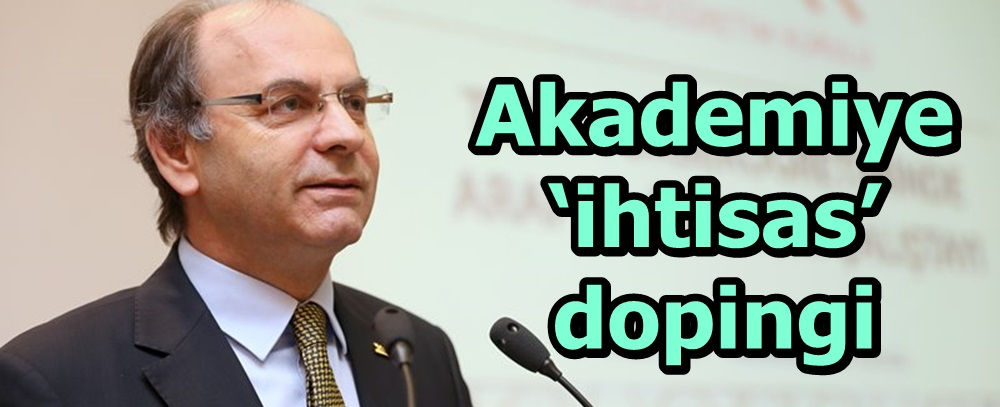 Akademiye 'ihtisas' dopingi