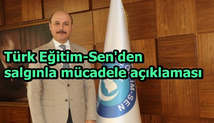 Türk Eğitim-Sen'den salgınla mücadele açıklaması