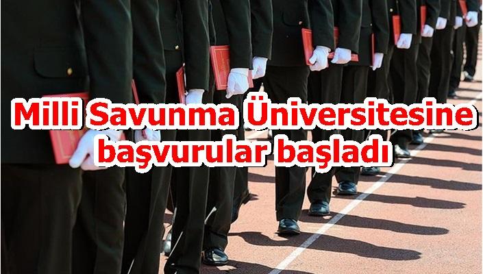 Milli Savunma Üniversitesine başvurular başladı