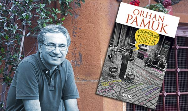 Orhan Pamuk'un Yeni Romanı: Kafamda Bir Tuhaflık