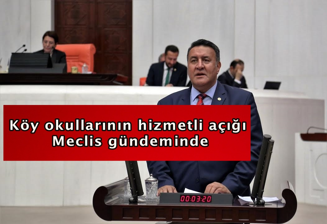 "GÜRER: ""KÖY OKULLARINA HİZMETLİ VERİLSİN"" "