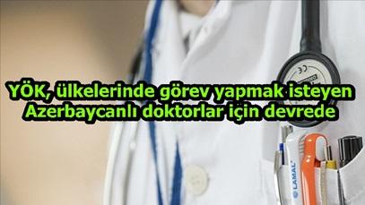 YÖK ülkelerinde görev yapmak isteyen Azerbaycanlı doktorlar için devrede
