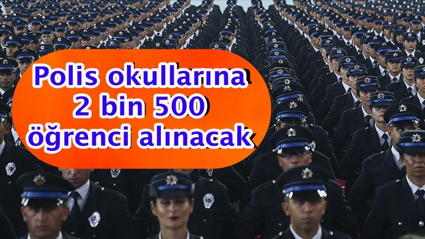 Polis okullarına 2 bin 500 öğrenci alınacak