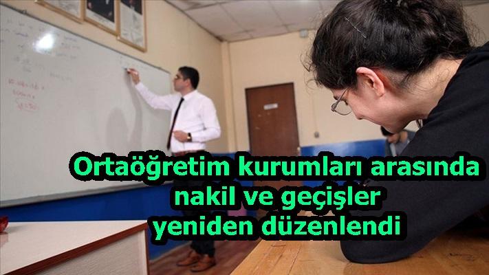 Ortaöğretim kurumları arasında nakil ve geçişler yeniden düzenlendi