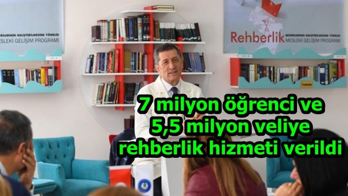 7 milyon öğrenci ve 5,5 milyon veliye rehberlik hizmeti verildi