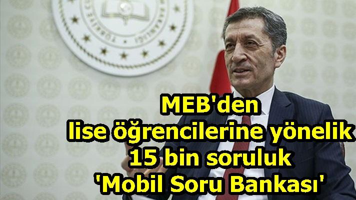 MEB'den lise öğrencilerine yönelik 15 bin soruluk 'Mobil Soru Bankası'