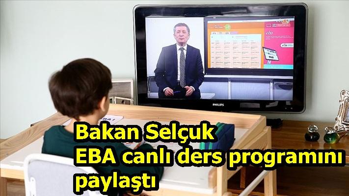 Bakan Selçuk EBA canlı ders programını paylaştı