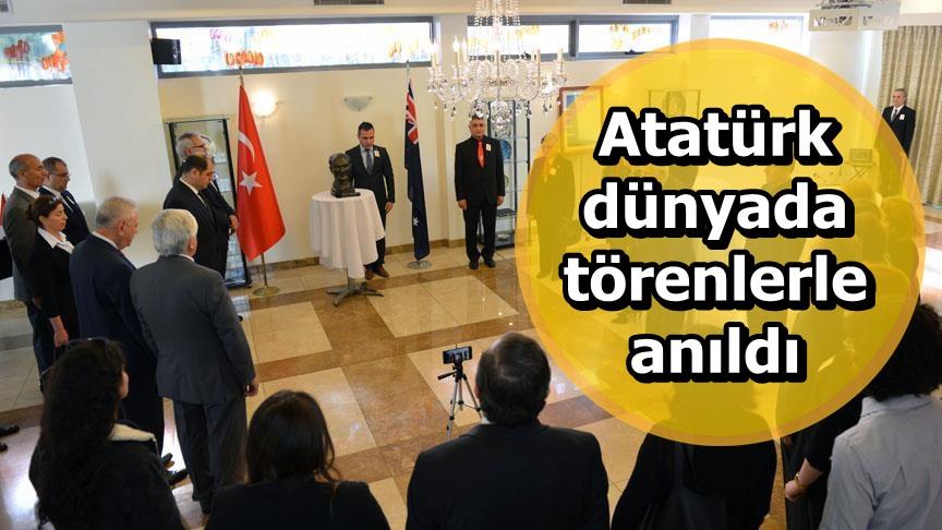 Atatürk dünyada törenlerle anıldı