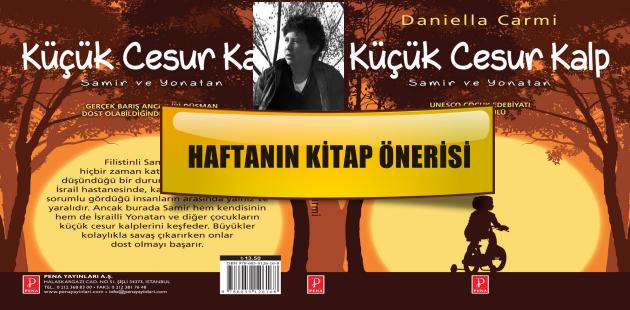 """""""UNESCO Çocuk Edebiyatı Onur Ödülü"""" sahibi Küçük Cesur Kalp"""