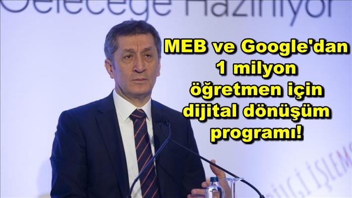 MEB ve Google'dan 1 milyon öğretmen için dijital dönüşüm programı!