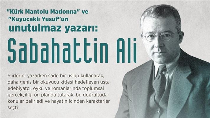 'Kürk Mantolu Madonna'nın unutulmaz yazarı: Sabahattin Ali
