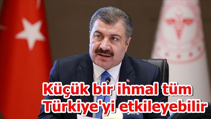 Küçük bir ihmal tüm Türkiye'yi etkileyebilir