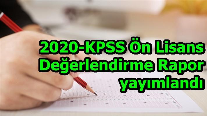 2020-KPSS Ön Lisans Değerlendirme Raporu yayımlandı