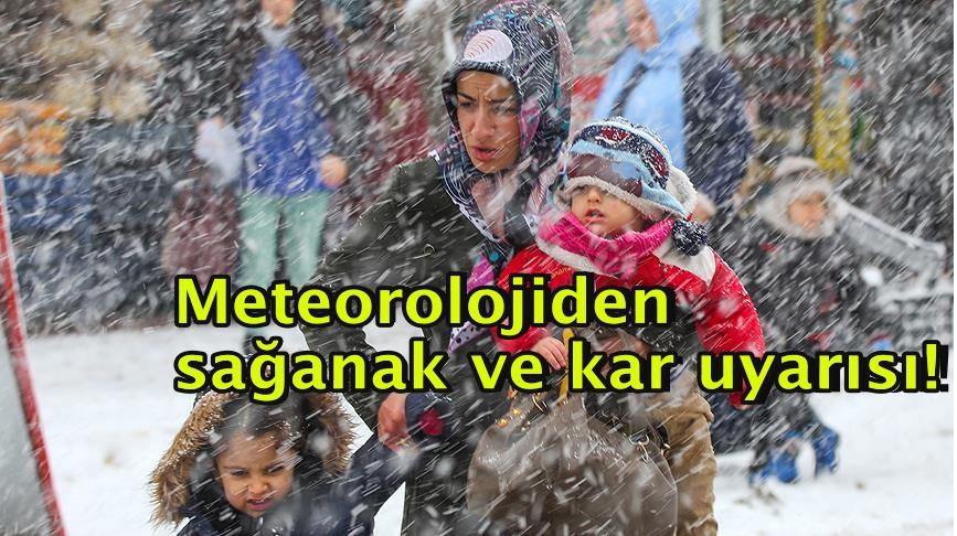 Meteorolojiden sağanak ve kar uyarısı!