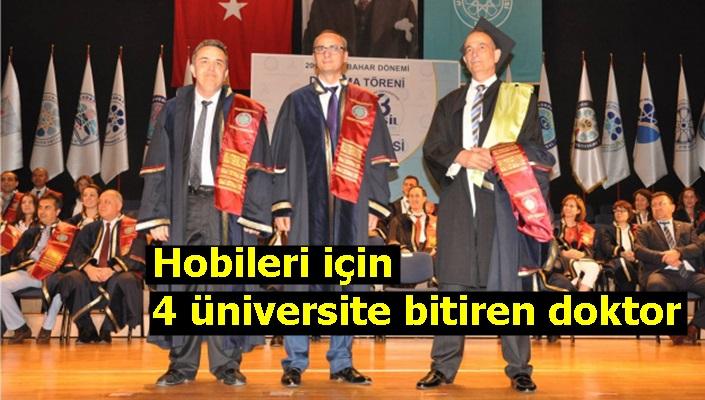 Hobileri için 4 üniversite bitiren doktor