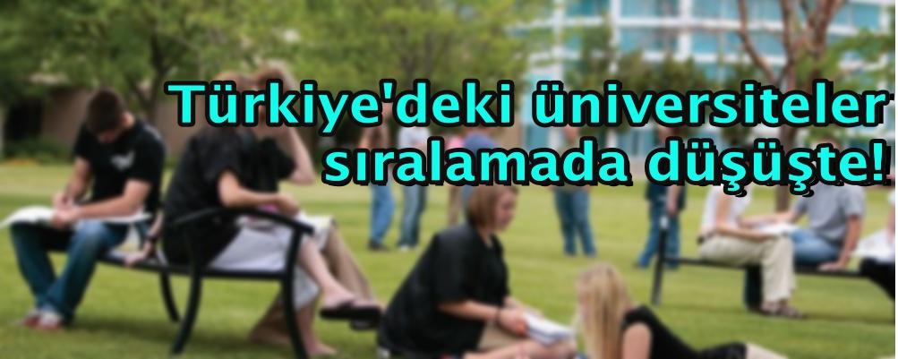 Türkiye'deki üniversiteler sıralamada düşüşte!