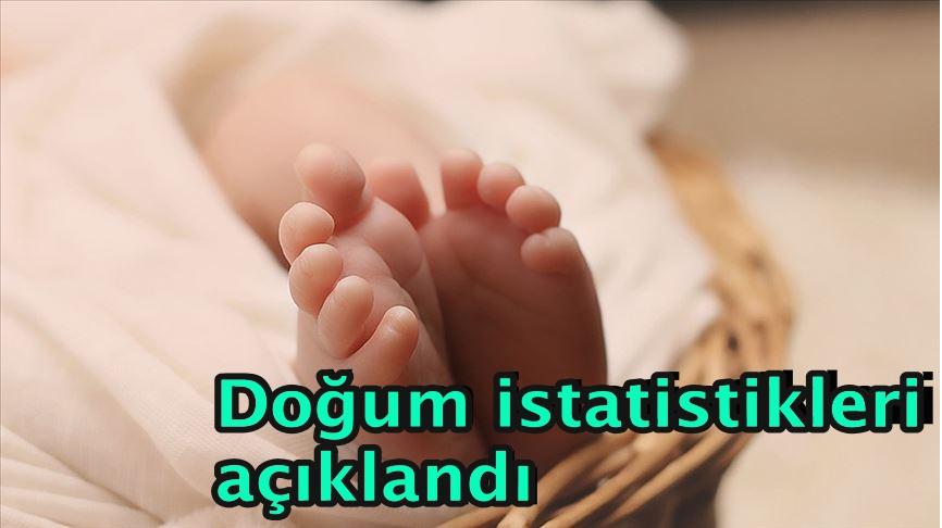 Doğum istatistikleri açıklandı