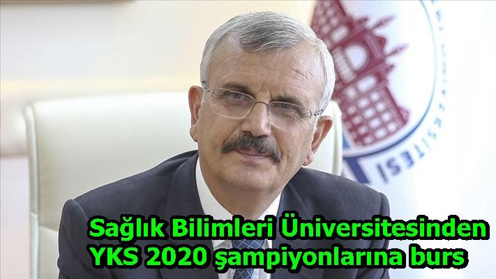 Sağlık Bilimleri Üniversitesinden YKS 2020 şampiyonlarına burs