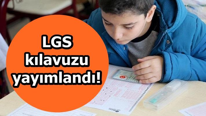 LGS kılavuzu yayımlandı!